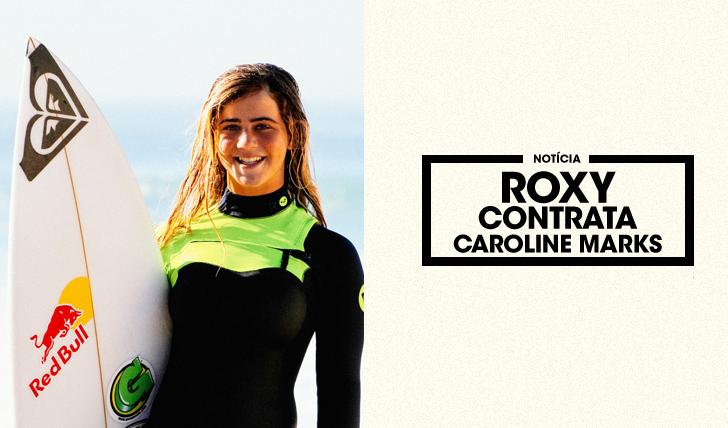 29631Roxy contrata Caroline Marks