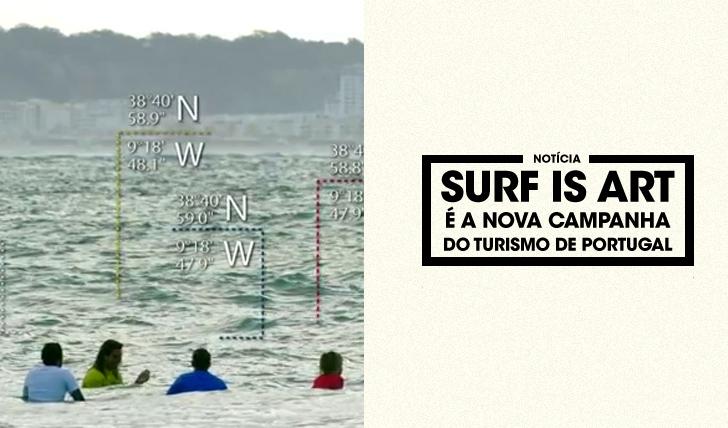 29604Surf is Art é a nova campanha do Turismo de Portugal