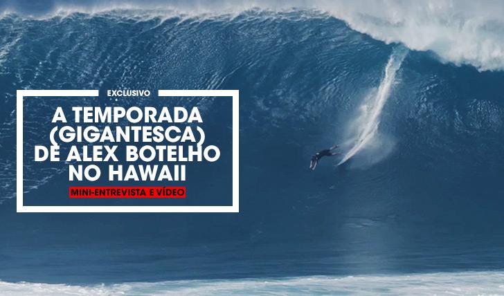 30075A temporada (gigantesca) de Alex Botelho no Hawaii