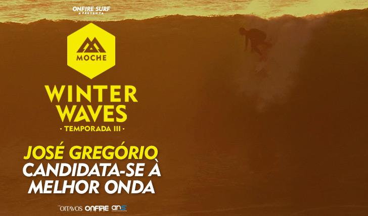 29836José Gregório candidata-se à Melhor Onda do MOCHE Winter Waves   Temporada III
