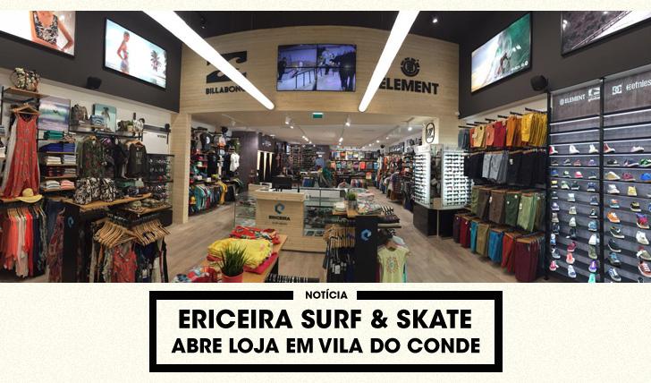 30537Ericeira Surf & Skate abre loja em Vila do Conde