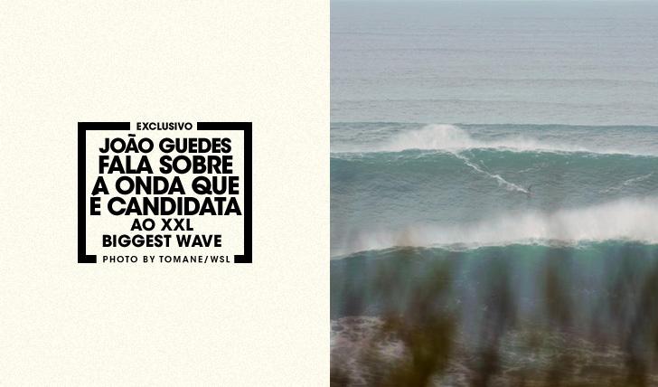 30505João Guedes fala sobre a onda que é candidata ao XXL Biggest Wave