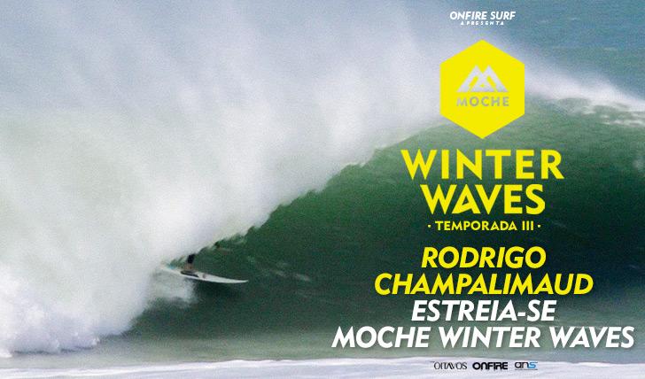 30304Rodrigo Champalimaud estreia-se no MOCHE Winter Waves I Temporada III