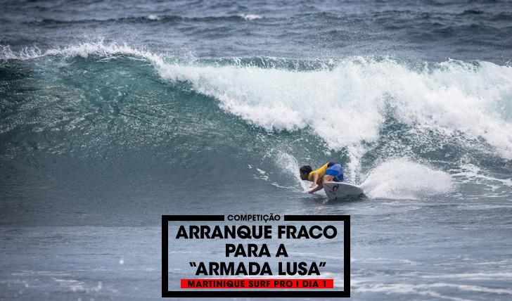 """31036Arranque fraco para a """"Armada Lusa""""   Martinique Surf Pro"""