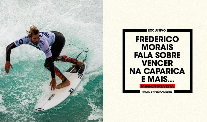 30969Mini-Entrevista   Frederico Morais fala sobre vencer na Caparica e mais…
