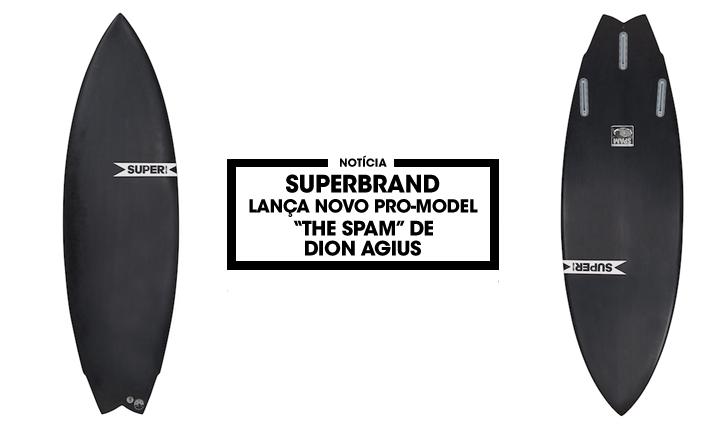 """31083SUPERBrand apresenta novo Pro-Model """"The Spam"""" de Dion Agius"""