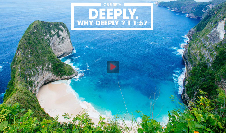 31199Deeply. Why Deeply? || 1:57