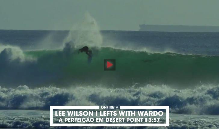 31492Lee Wilson & Chris Ward em Desert Point || 3:57