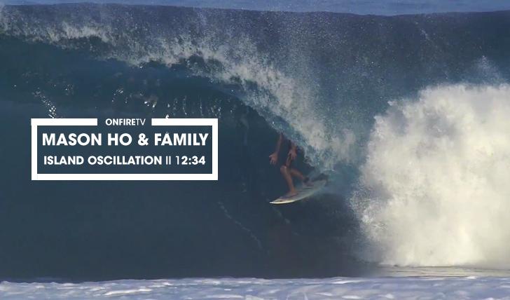 31649Mason Ho & Family | Island Oscillation || 12:34