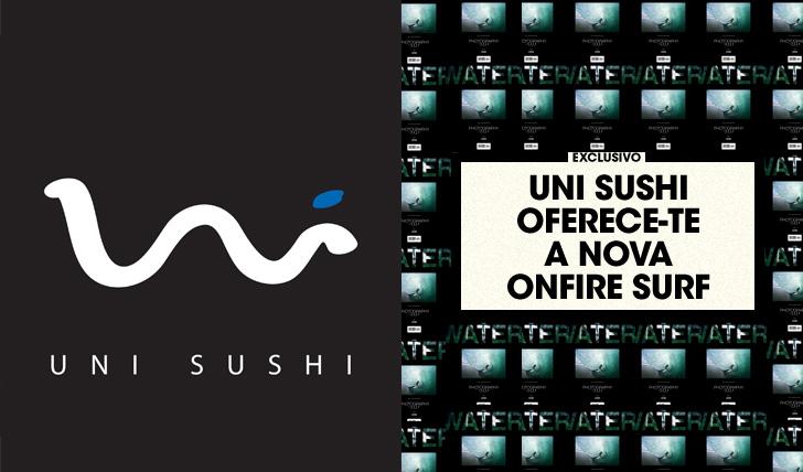 31495Uni Sushi oferece-te a nova ONFIRE!!!