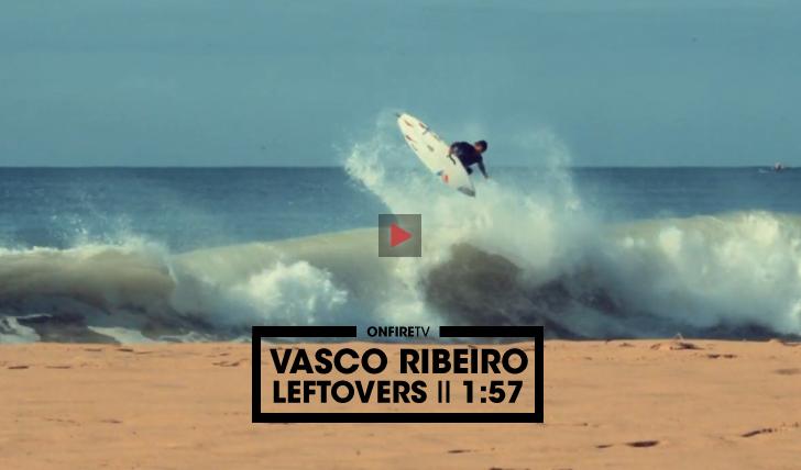 31365As sobras de Vasco Ribeiro || 1:57