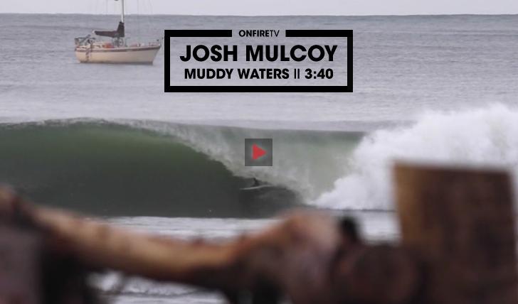 31627Josh Mulcoy | Muddy Waters || 3:40