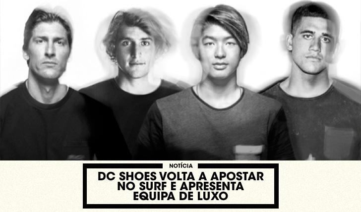 31981DC Shoes volta a apostar no surf e apresenta equipa de luxo