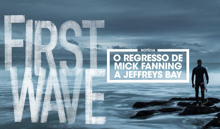 32138First Wave | O regresso de Mick Fanning a JBay
