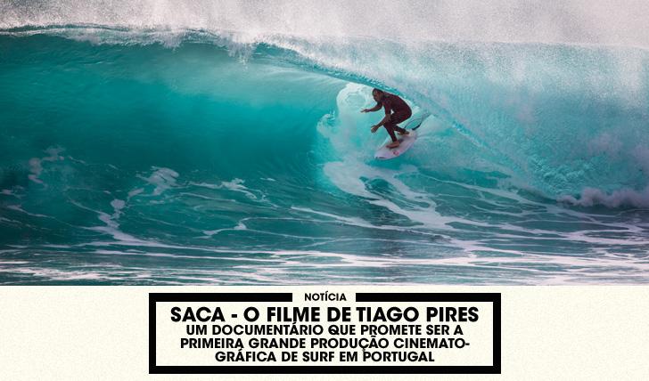 31848Saca – O filme de Tiago Pires