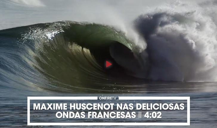 32594Maxime Huscenot nas delicosas ondas francesas || 4:02