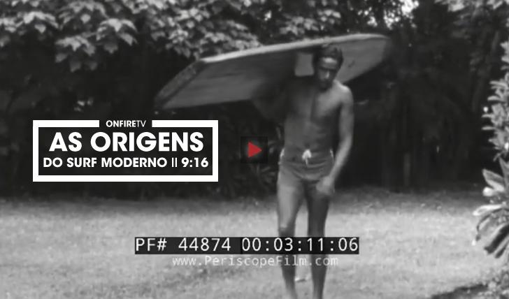 33340As origens do surf moderno || 9:16