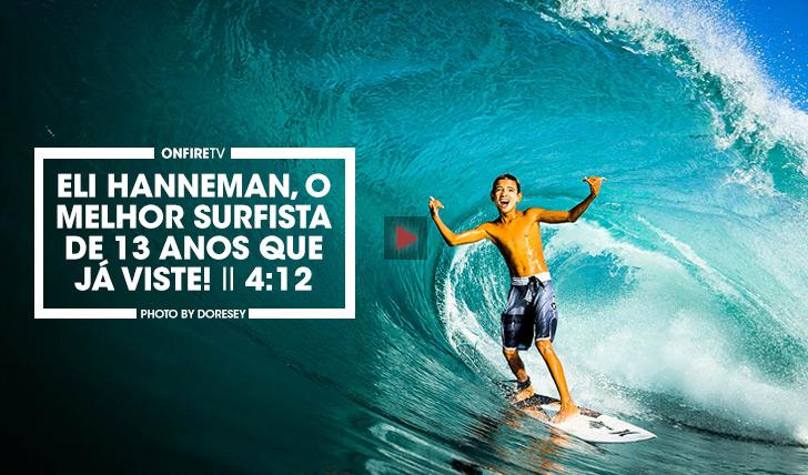 33109Eli Hanneman, o melhor surfista de 13 anos que já viste! II 4:30