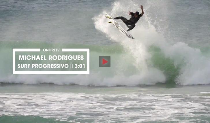 32951O surf progressivo de Michael Rodrigues || 3:01