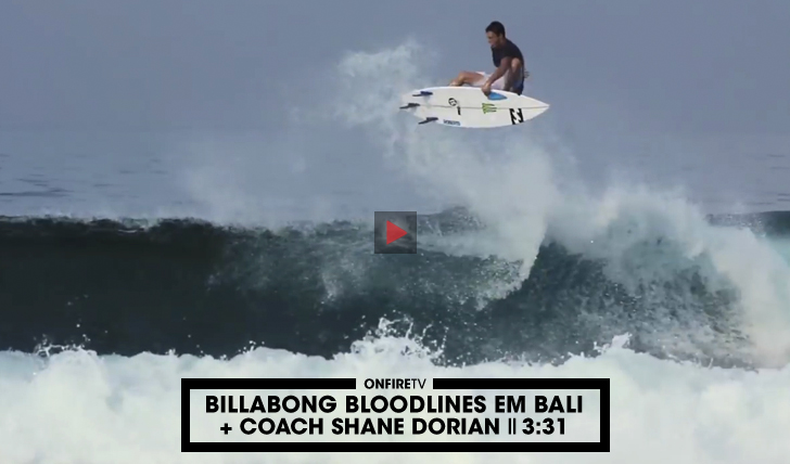 33409Billabong Bloodlines em Bali com o Coach Dorian || 3:31