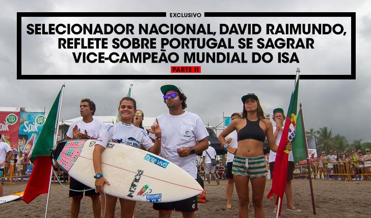 33649Selecionador Nacional, David Raimundo, reflecte sobre o dia das decisões no ISA World Surfing Games || Parte II