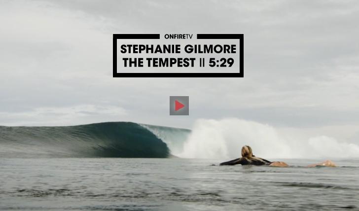 33908Stephanie Gilmore | The Tempest || 5:29