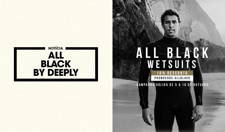 34030Deeply lança edição especial ALL BLACK pelo 3º ano consecutivo