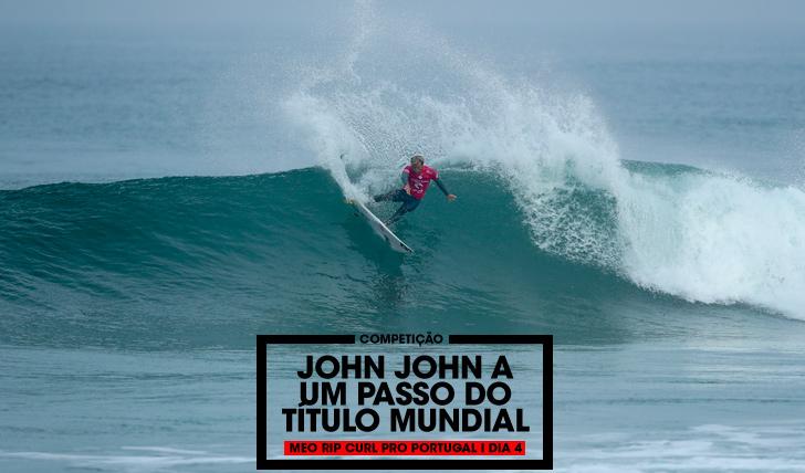 34389Morais eliminado   John John a um passo do título mundial   MEO Rip Curl Pro Portugal   Dia 4