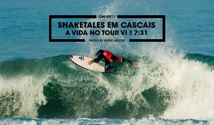 33932Snaketales em Cascais | A vida no tour VI || 7:31