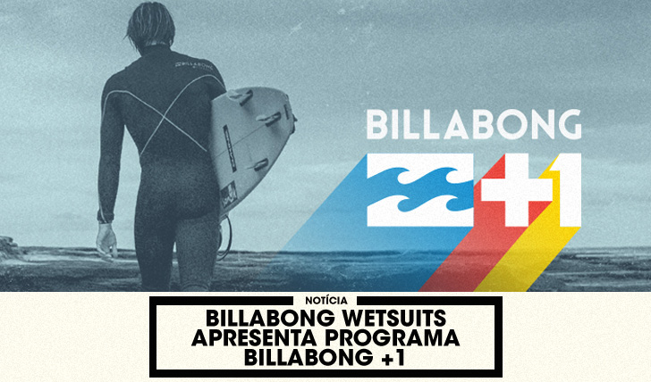 34854Billabong Wetsuits apresenta programa Billabong +1