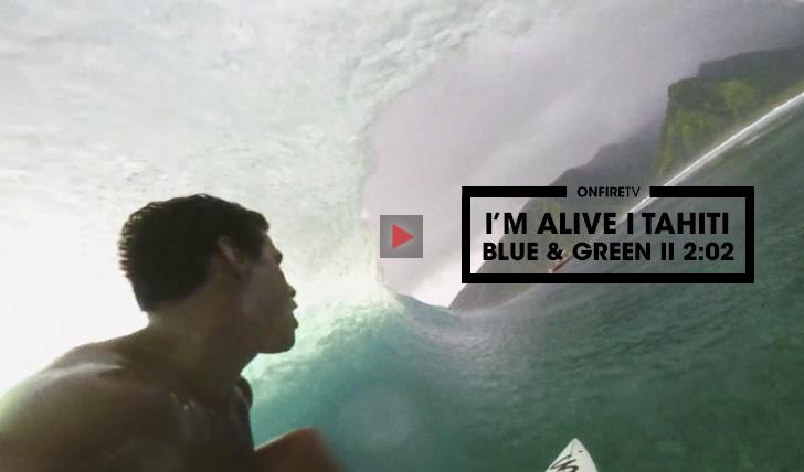34777I'm Alive   Blue & Green   Tahiti    2:02