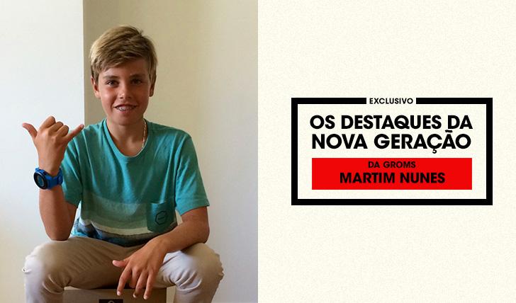 34778Da Groms | Os Destaques da Nova Geração | Martim Nunes