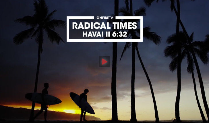 35461Radical Times no Havai    6:32