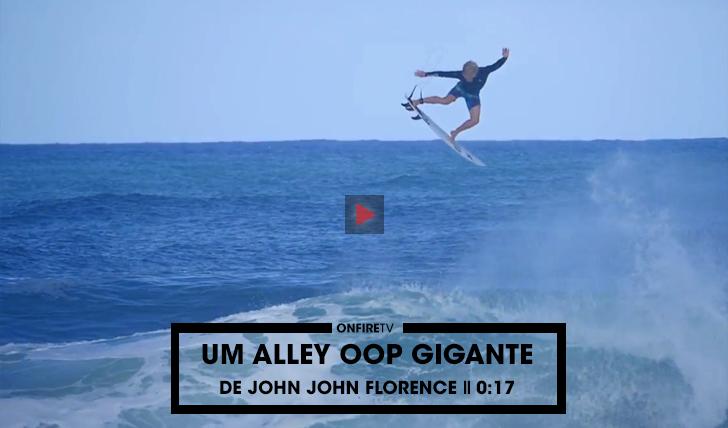 35375Um alley oop gigante de John John  Florence || 0:17