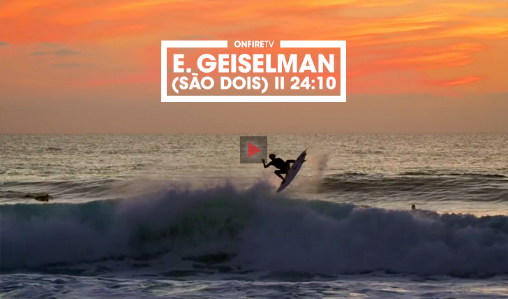 35826E. Geiselman (são dois) | by Surfing Magazine || 24:10