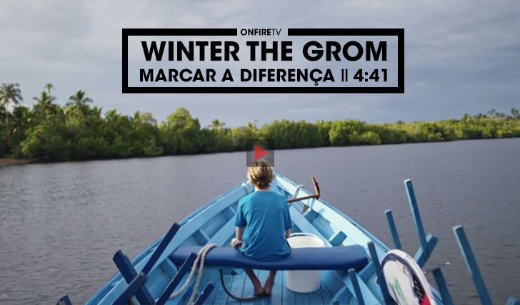 35674Winter the Grom | Um surfista que procura marcar a diferença || 4:41