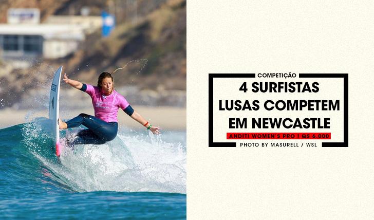 360774 surfistas lusas competem em no Anditi Women's Pro em Newcastle