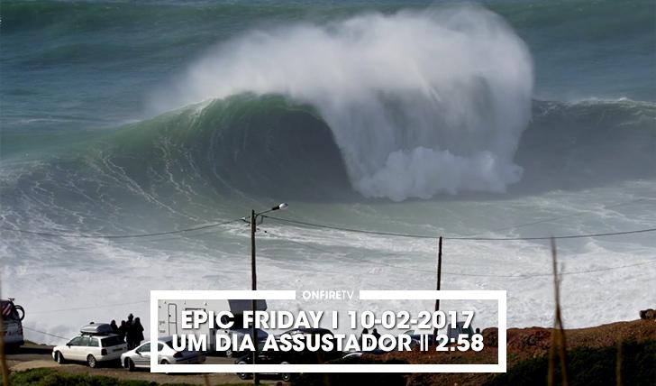 36048Epic Friday   Um dia assustador na Nazaré    2:58