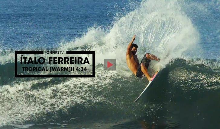 36227Ítalo Ferreira   Tropical [WARM]    4:34