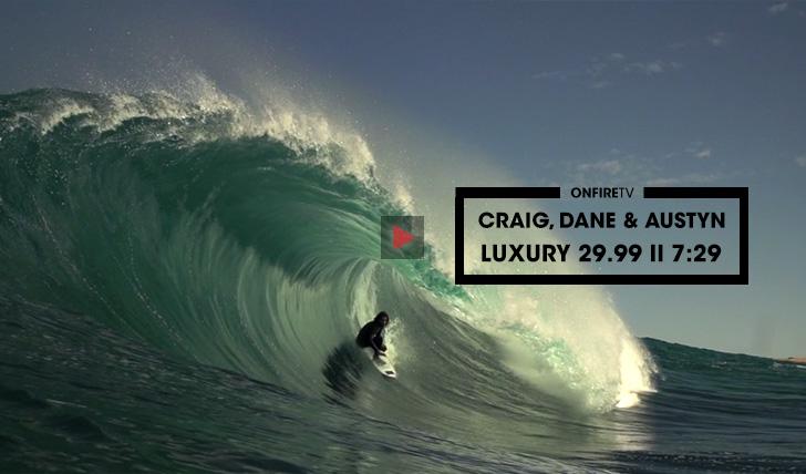 36247Craig, Dane & Austyn | Luxury 29.99 || 7:29