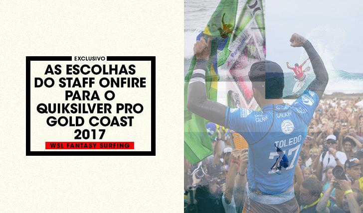 36457As escolhas do staff para o Quiksilver Pro Gold Coast 2017