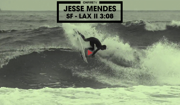 36666Jesse Mendes | SF – LAX || 3:08