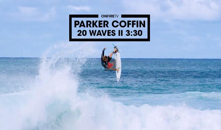 36632Parker Coffin | Twenty Waves || 3:30