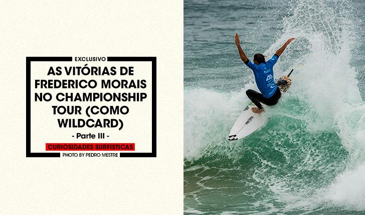 36438As vitórias de Frederico Morais no Championship Tour | Parte 3