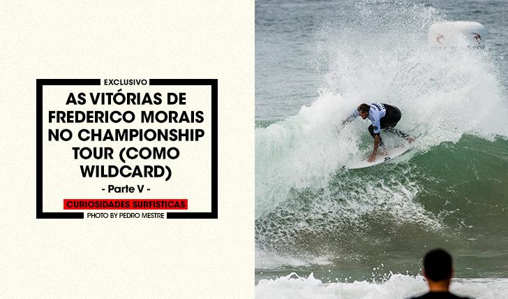 36472As vitórias de Frederico Morais no Championship Tour   Parte 5