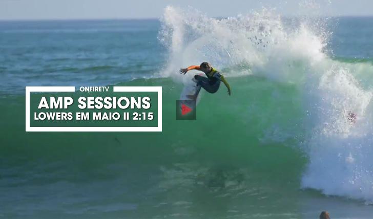 37590Amp Sessions | Lowers em Maio || 2:15