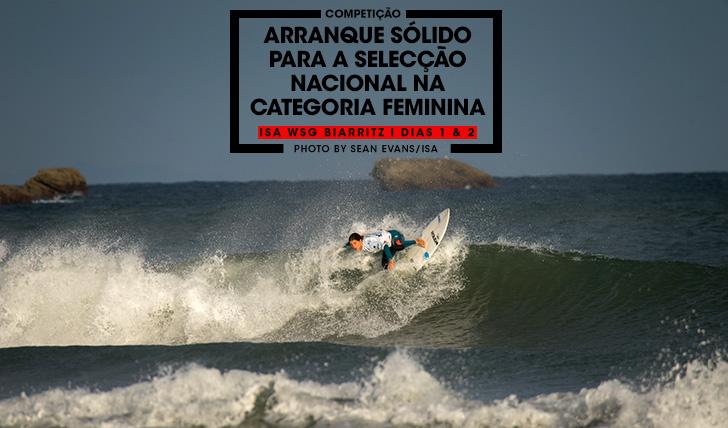 37886Arranque sólido para a selecção nacional no ISA WSG Biarritz | Dias 1 & 2