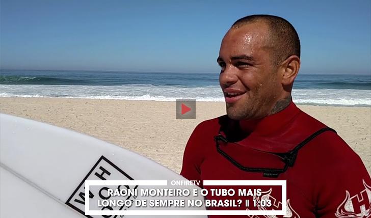 37635Raoni Monteiro e tubo mais longo de sempre no Brasil? || 1:03