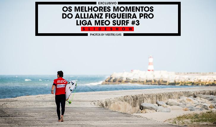 38176Slideshow | Os melhores momentos do Allianz Figueira Pro