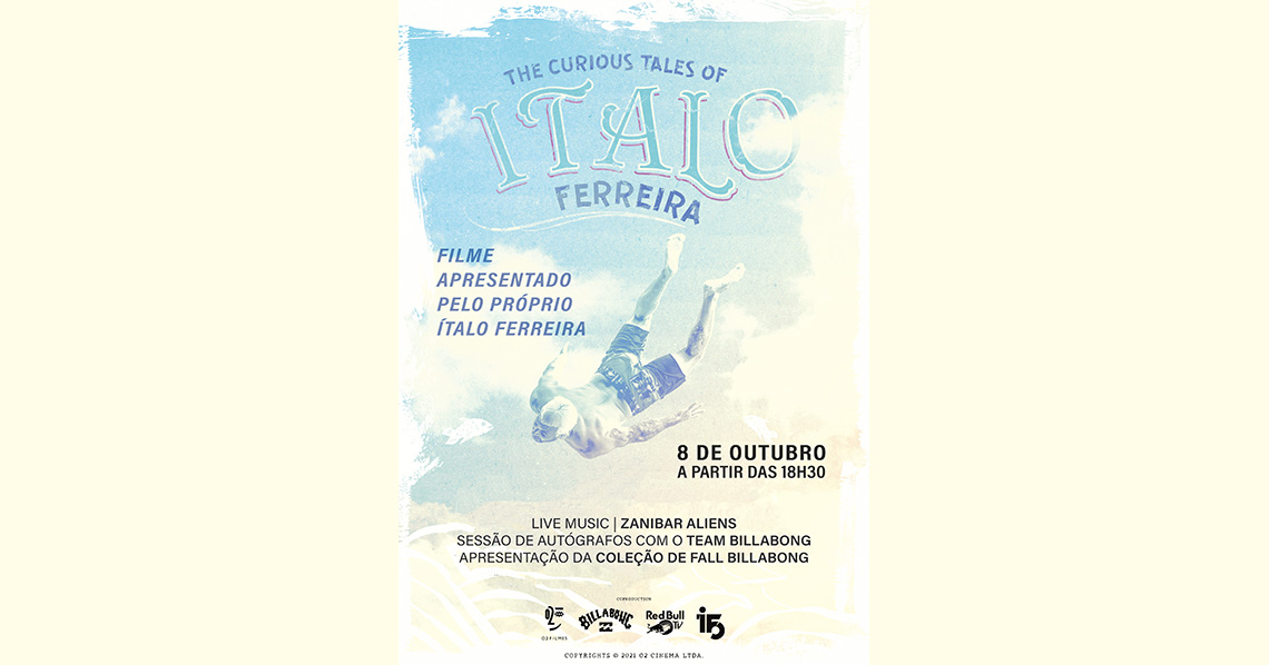 "61820""The Curious Tales of Ítalo Ferreira"" na 58 Surf Ericeira"